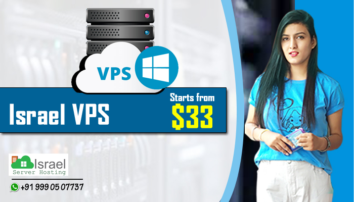 Affordable, Efficient and on time Israel VPS Hosting Solutions
