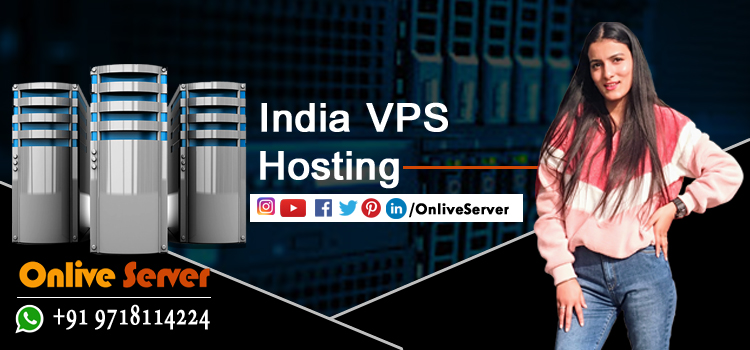 GET THE BEST INDIA VPS HOSTING PLAN AT BEST PRICES